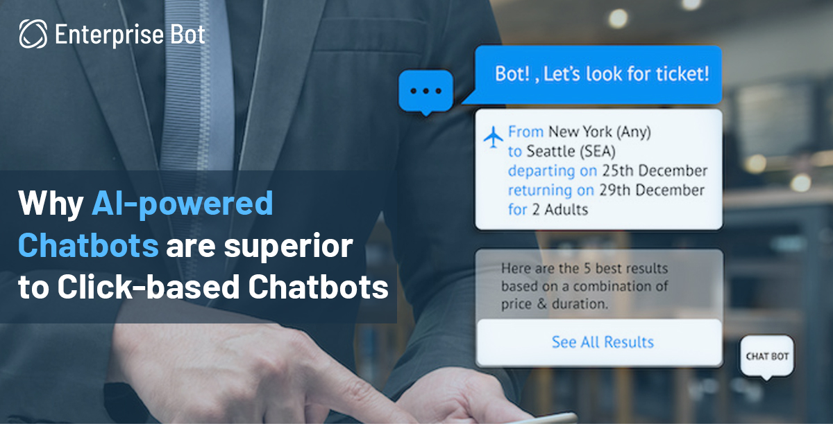 AI-Powered Chatbots over Click-Based Chatbots: Improve Your Conversion with Enhanced CX